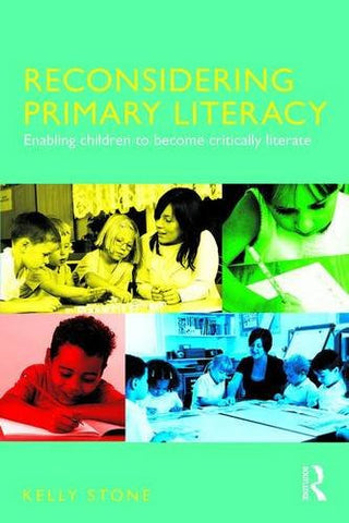 Reconsidering Primary Literacy: Enabling Children to Become Critically Literate