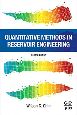 Quantitative Methods in Reservoir Engineering, Second Edition