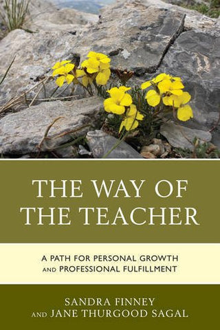 The Way of the Teacher: A Path for Personal Growth and Professional Fulfillment