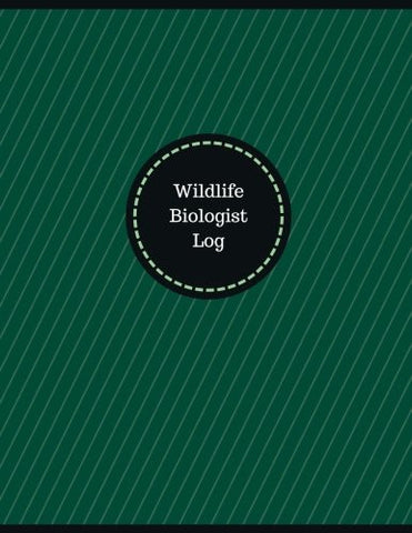 Wildlife Biologist Log (Logbook, Journal - 126 pages, 8.5 x 11 inches): Wildlife Biologist Logbook (Professional Cover, Large) (Manchester Designs/Record Books)
