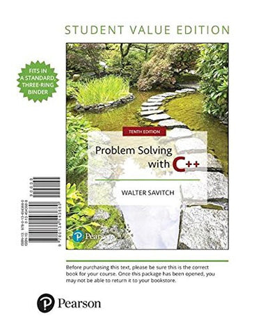 Problem Solving with C++, Student Value Edition (10th Edition)