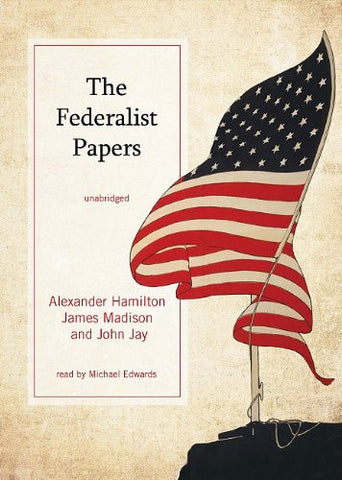 The Federalist Papers (Library Edition)