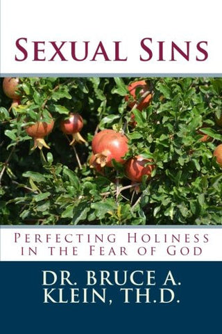 Sexual Sins: Perfecting Holiness in the Fear of God