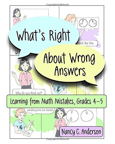 What's Right About Wrong Answers: Learning From Math Mistakes, Grades 4-5