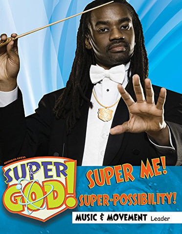 Vacation Bible School (VBS) 2017 Super God! Super Me! Super-Possibility! Music & Movement Leader (Hardcover)