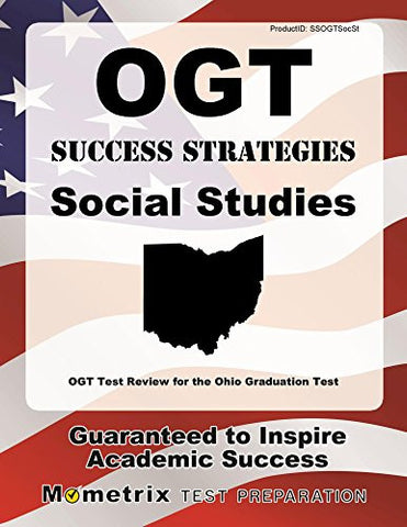 OGT Success Strategies Social Studies Study Guide: OGT Test Review for the Ohio Graduation Test