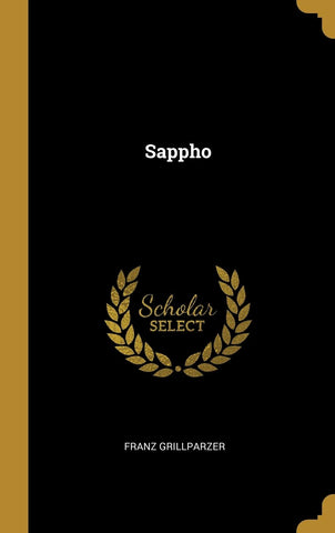 Sappho (German Edition) - Hardcover July 25, 2018