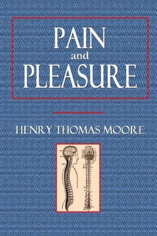 Pain and Pleasure (Our Senses Series)