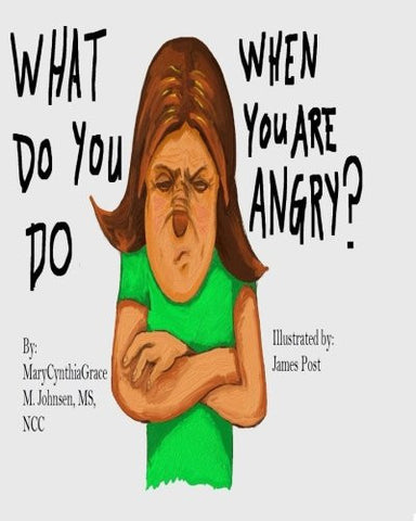 What Do You Do When You Are Angry?