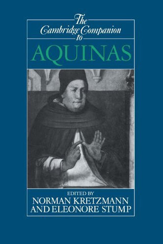 The Cambridge Companion to Aquinas (Cambridge Companions to Philosophy)