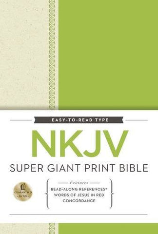 NKJV, Super Giant Print Reference Bible,  Giant Print (16pt), Hardcover, Green/Cream, Full Color