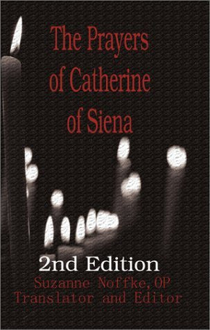 The Prayers of Catherine of Siena: 2nd Edition