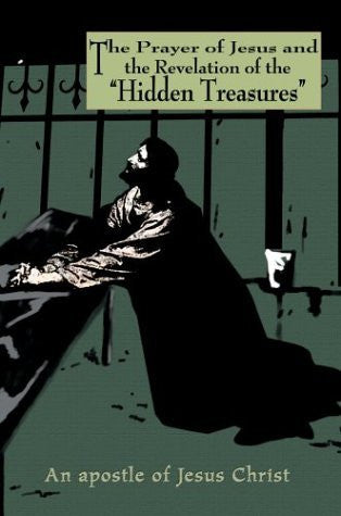 "The Prayer of Jesus and the Revelation of the ""Hidden Treasures"""