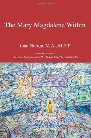 The Mary Magdalene Within