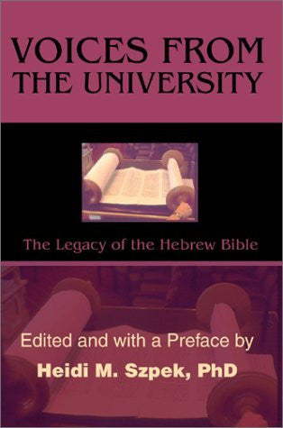 Voices from the University: The Legacy of the Hebrew Bible