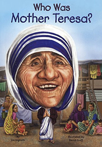 Who Was Mother Teresa? (Turtleback School & Library Binding Edition) (Who Was...? (Paperback))