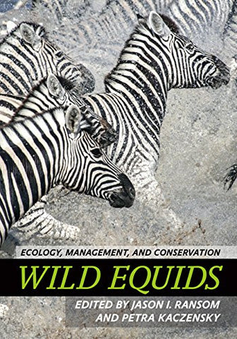 Wild Equids: Ecology, Management, and Conservation