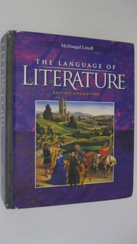 The Language of Literature: British Literature (McDougal Littell Language of Literature)