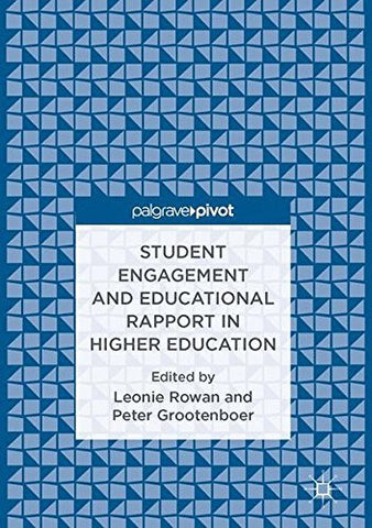 Student Engagement and Educational Rapport in Higher Education