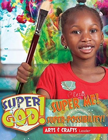Vacation Bible School (VBS) 2017 Super God! Super Me! Super-Possibility! Arts & Crafts Leader (Hardcover)