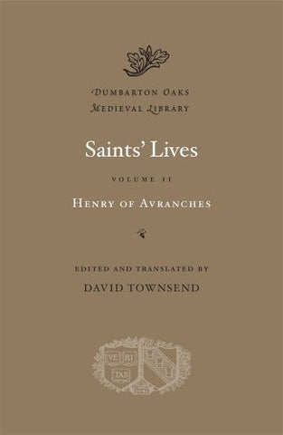 Saints' Lives, Volume II (Dumbarton Oaks Medieval Library)