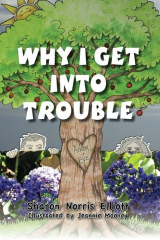 Why I Get Into Trouble (I Really Need to Know) (Volume 1)