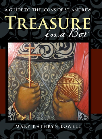 Treasure in a Box: A Guide to the Icons of St. Andrew (Hardcover - March 13, 2020)