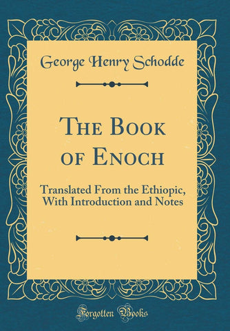 The Book of Enoch: Translated From the Ethiopic, With Introduction and Notes (Classic Reprint) - Hardcover