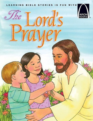 The Lord's Prayer (Arch Books)