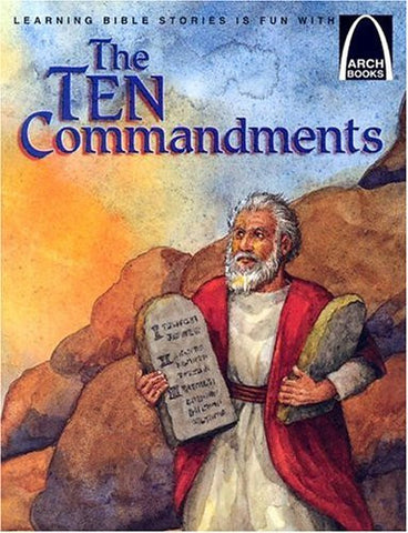 The Ten Commandments (Arch Books)