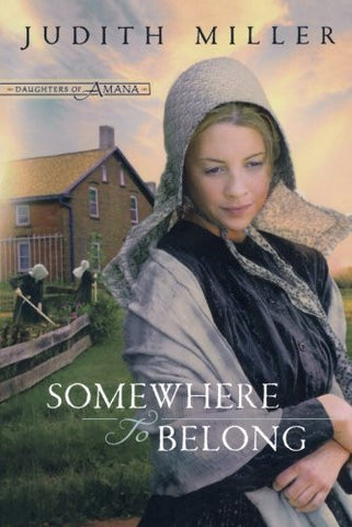 Somewhere to Belong (Daughters of Amana, Book 1)