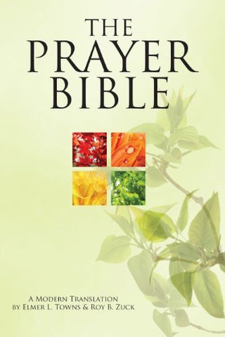 The Prayer Bible: A Modern Translation