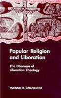Popular Religion and Liberation (Suny Series, Religion, Culture, & Society)