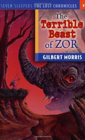 Terrible Beast of Zor (Seven Sleepers: The Lost Chronicles #7)