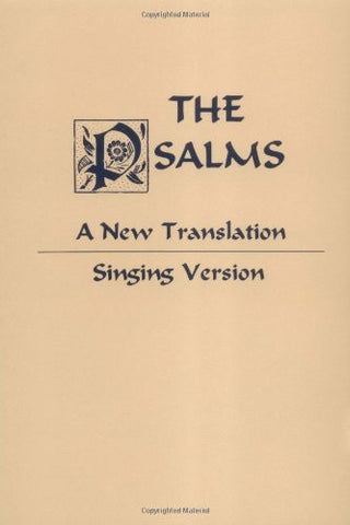 Psalms: A New Translation: Singing Version