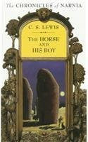 The Horse and His Boy: Library Edition (Chronicles of Narnia)