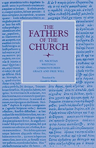 Writings; Commonitories; Grace and Free Will (Fathers of the Church Patristic Series)