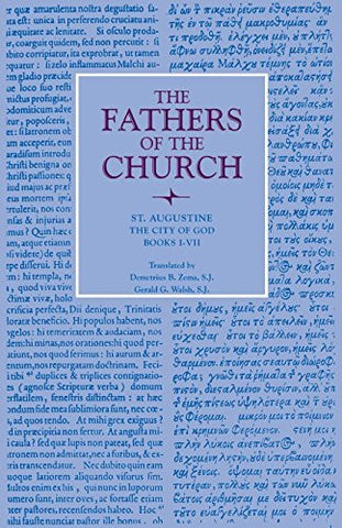 The City of God, Books I-VII (Fathers of the Church Patristic Series)