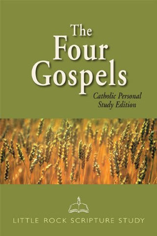 The Four Gospels: Catholic Personal Study Edition (Little Rock Scripture Study)