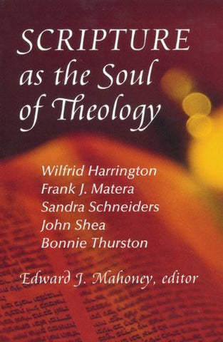 Scripture As The Soul Of Theology
