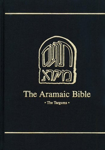 Targum Onqelos to Leviticus; And the Targum Onqelos to Numbers (Aramaic Bible, Vol 8)