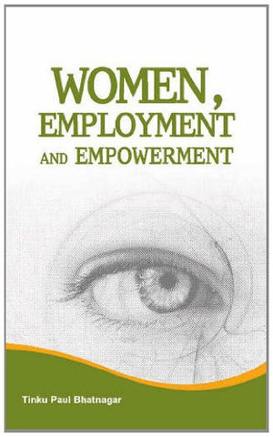 Women, Employment and Empowerment