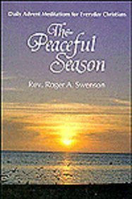 The Peaceful Season: Daily Advent Meditations for Everyday Christians