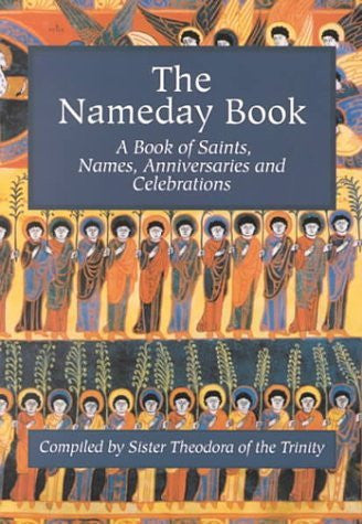 The Nameday Book: A Book of Saints, Names, Anniversaries and Celebrations