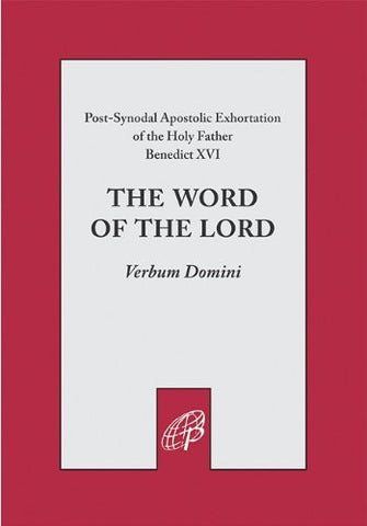 The Word of the Lord: Verbum Domini