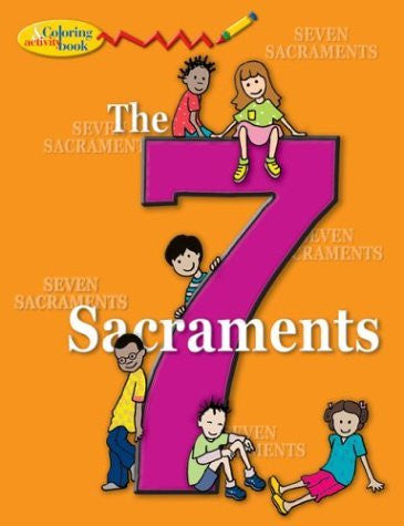 The 7 Sacraments: Coloring & Activity Book