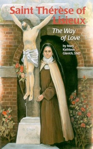 Saint Therese of Lisieux: The Way of Love (Encounter the Saints Series,16)