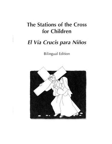 The Stations of the Cross for Children ( 10 Pkg ) Bilingual Edition