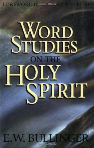 Word Studies on the Holy Spirit