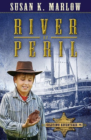 River of Peril (Goldtown Adventures)